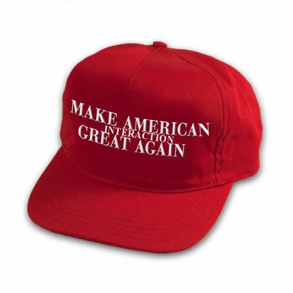 Make American Interaction Great Again hat
